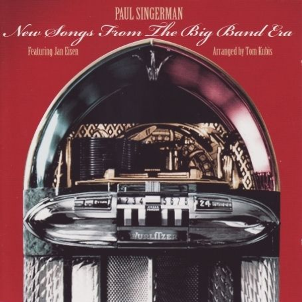 Singerman,Paul - New Songs from the Big Band Era