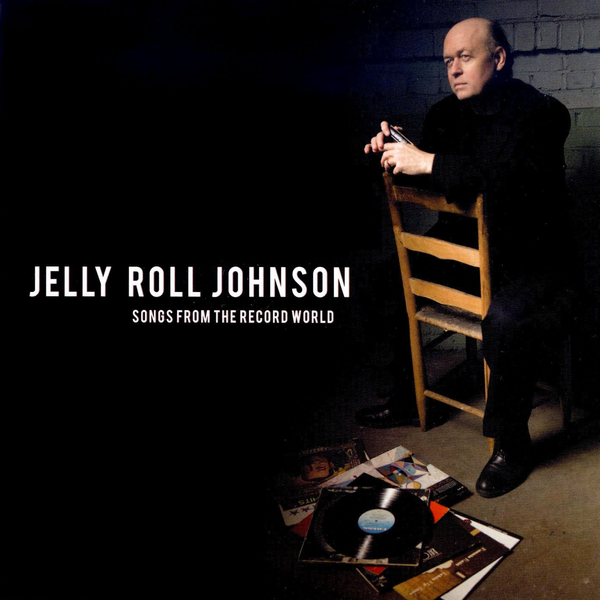 Jelly Roll Johnson - Songs from the Record World