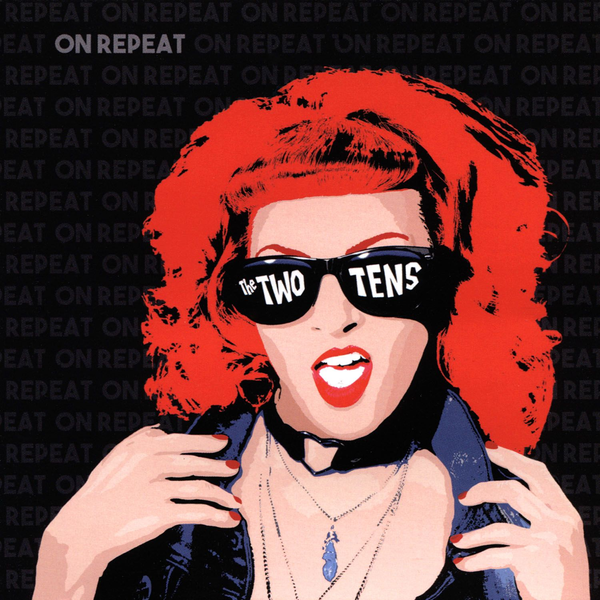 Two Tens - On Repeat