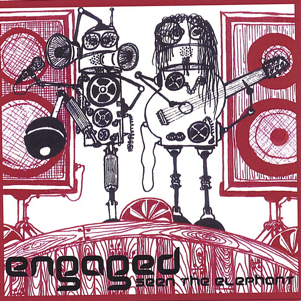 Engaged - Seen the Elephant