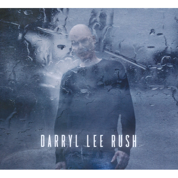 Darryl Lee Rush - Darryl Lee Rush