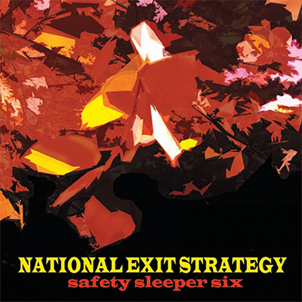 National Exit Strategy - Safety Sleeper Six