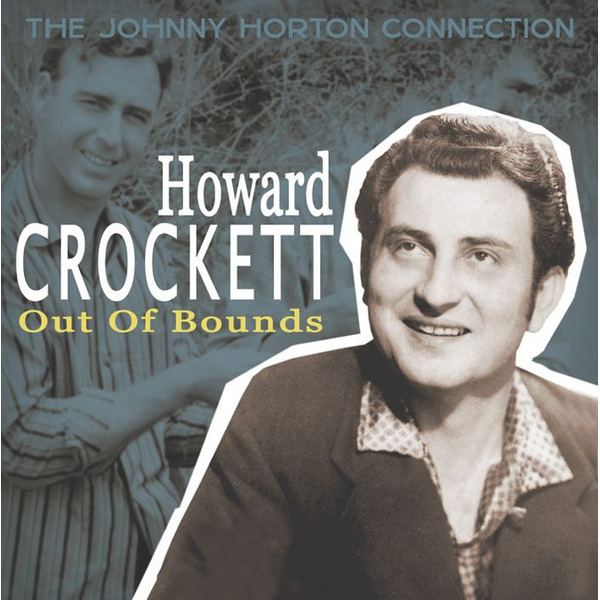 CROCKETT,Howard - Out Of Bounds-The Johnny Hor