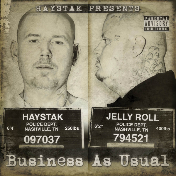 Haystak/Jelly Roll - Business as Usual