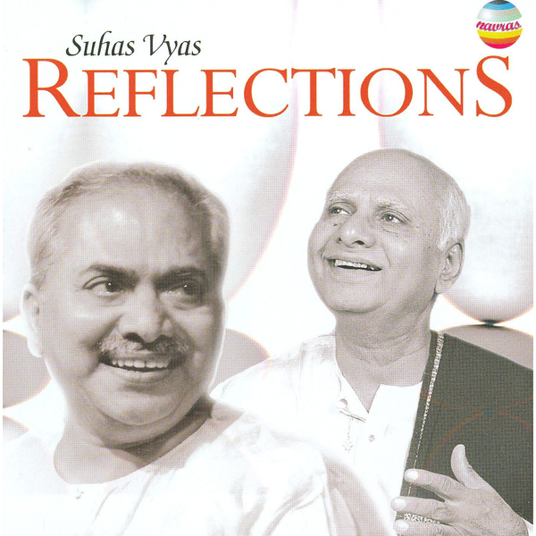 Suhas Vyas - Reflections