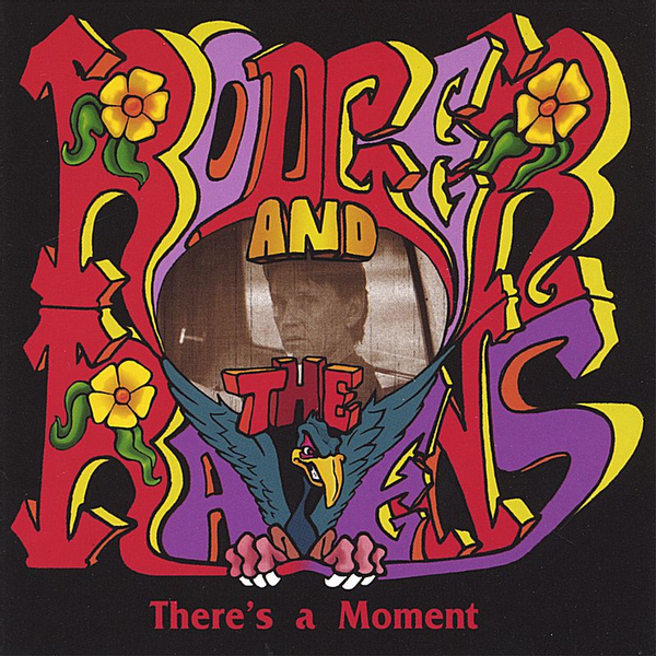 Rodger & the Ravens - There's a Moment