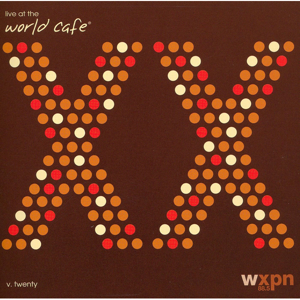 Various Artists - Live at the World Cafe, Vol. 20