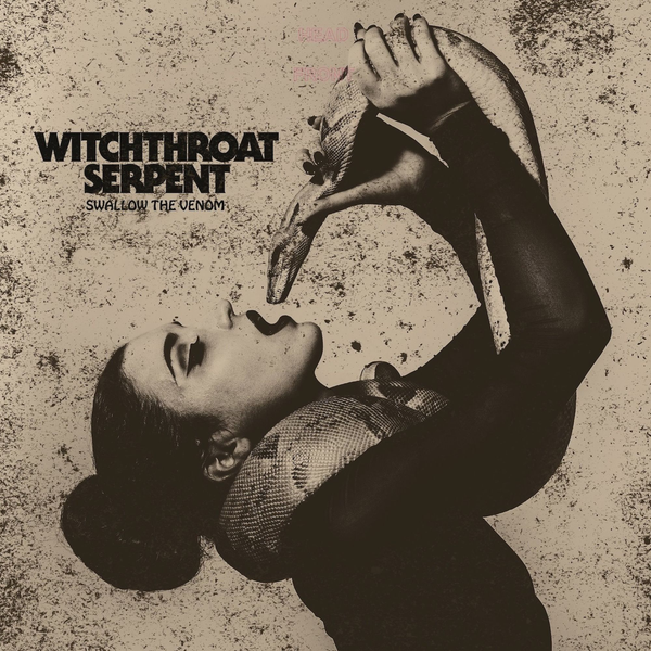 Witchthroat Serpent - Swallow the Venom