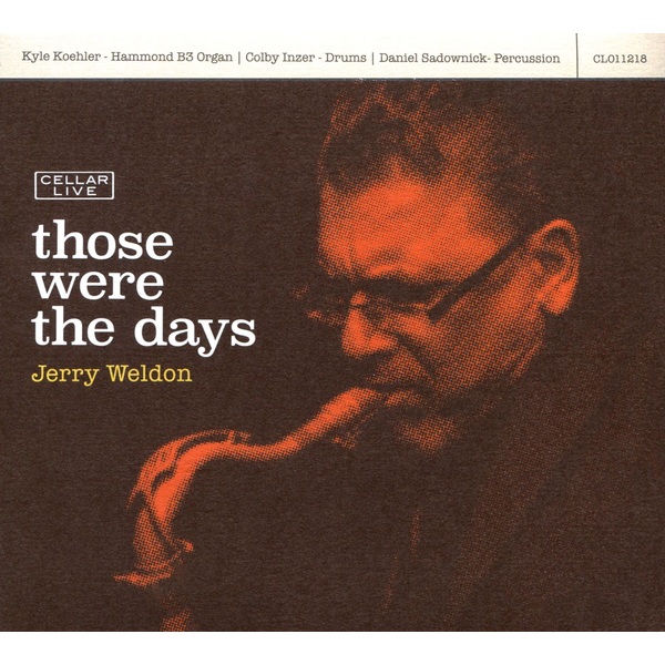 Jerry Weldon - Those Were the Days