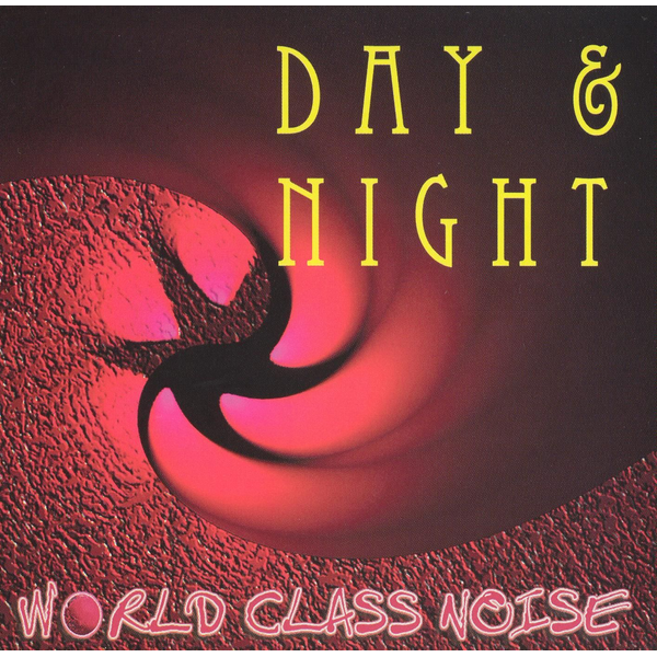 World Class Noise - Day and Night
