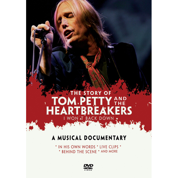 Petty,Tom - I Won't Back Down: Story of