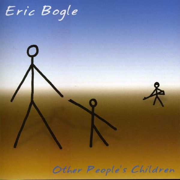 Eric Bogle - Other People's Children