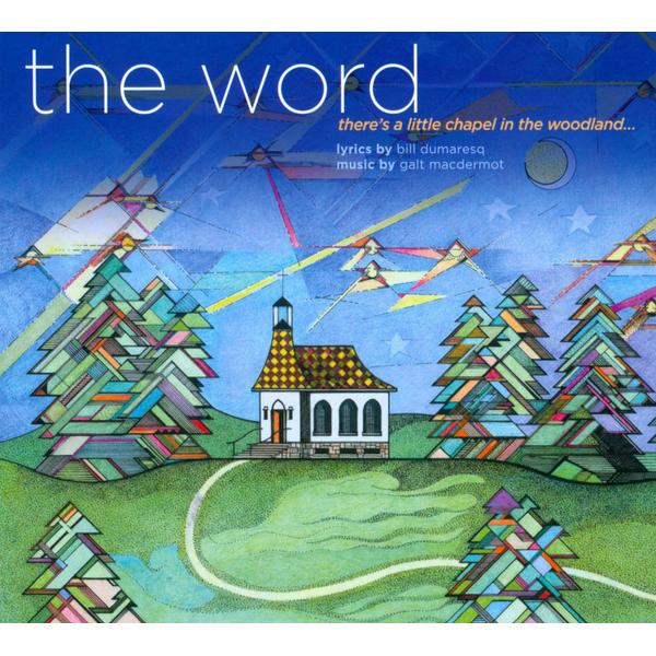 The Word - There's a Little Chapel In the Woodland...