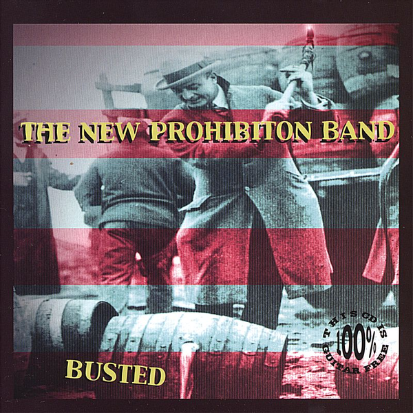 The New Prohibition Band - Busted