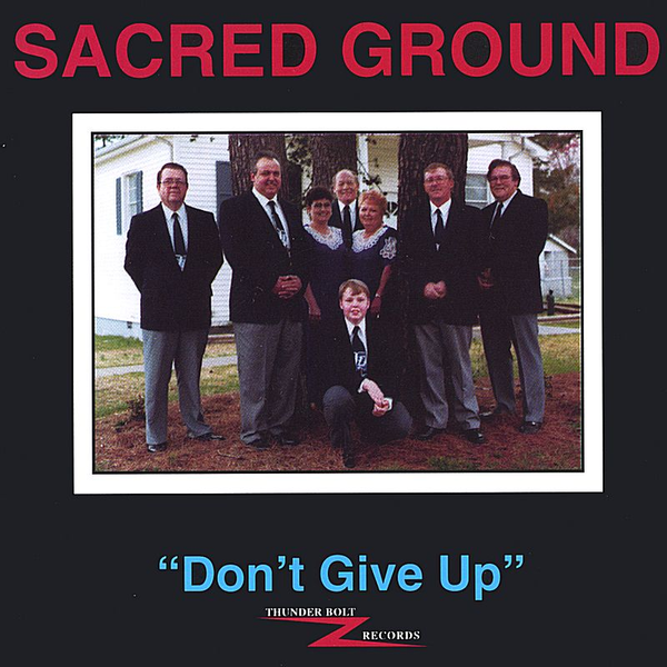 Sacred Ground - Don't Give Up