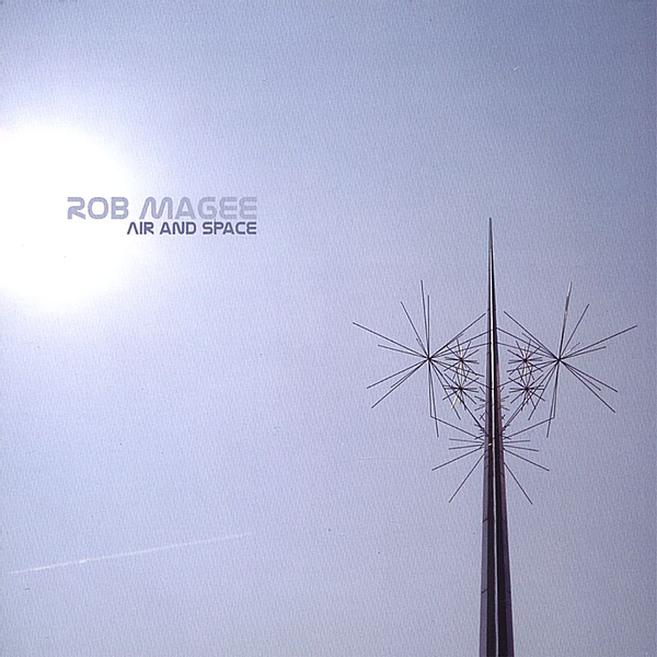 Rob Magee - Air and Space