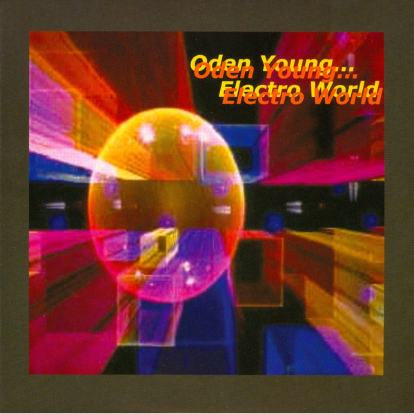 Oden Young - Electro World