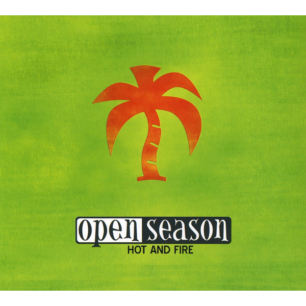 Open Season - Hot and Fire