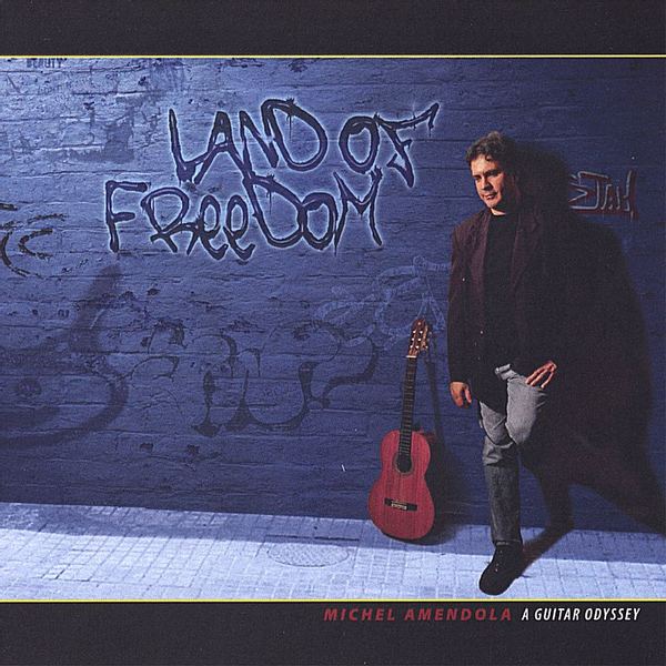 Michel Amendola - Land of Freedom