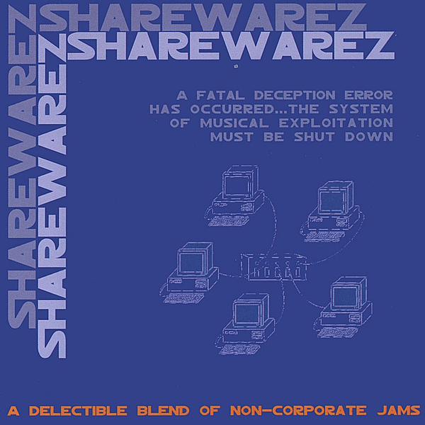 Various Artists - Share Warez: A Delectable Blend of Non-Corporate Jams