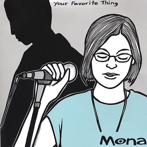 Mona Your Favorite Thing