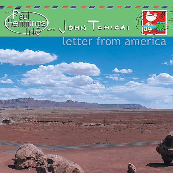 The Paul Hemmings Trio with John Tchicai - Letter from America