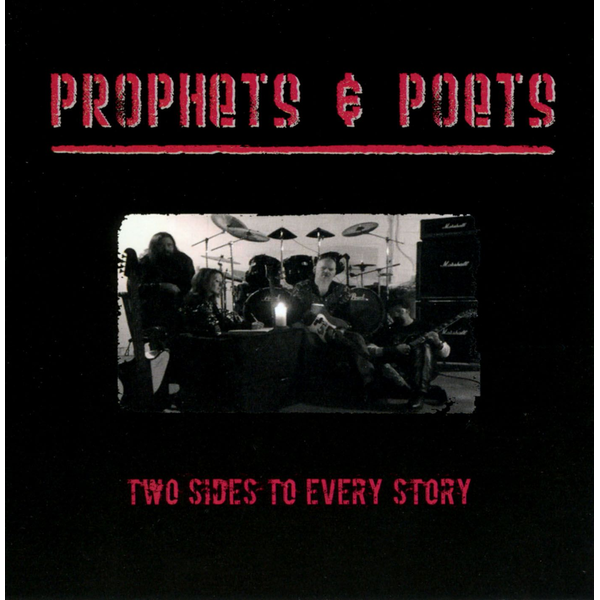 Prophets & Poets - Two Sides To Every Story