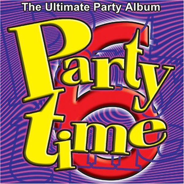 Various Artists - Party Time, Vol. 6