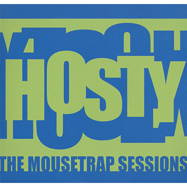 Hosty - Mousetrap Sessions