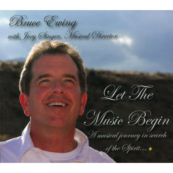 Bruce Ewing - Let the Music Begin