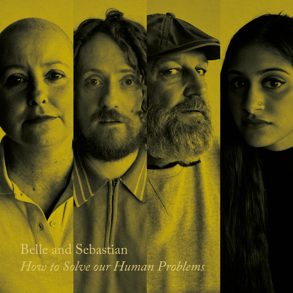 Belle And Sebastian - How To Solve Our Human Problem