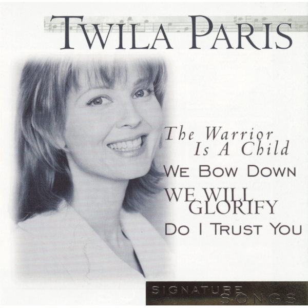 Twila Paris - Signature Songs