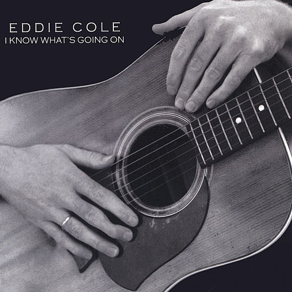 Eddie Cole - I Know What's Going On