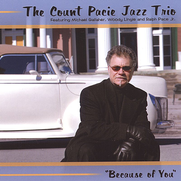 Count Pacie - Because of You