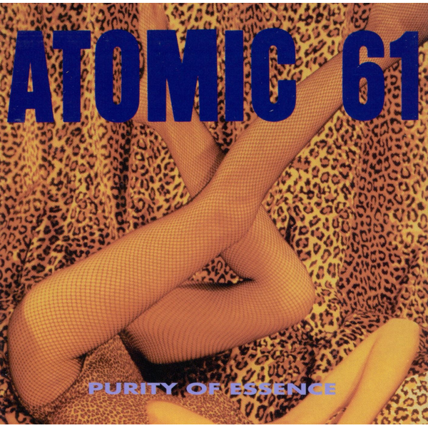 Atomic 61 - Purity of Essence
