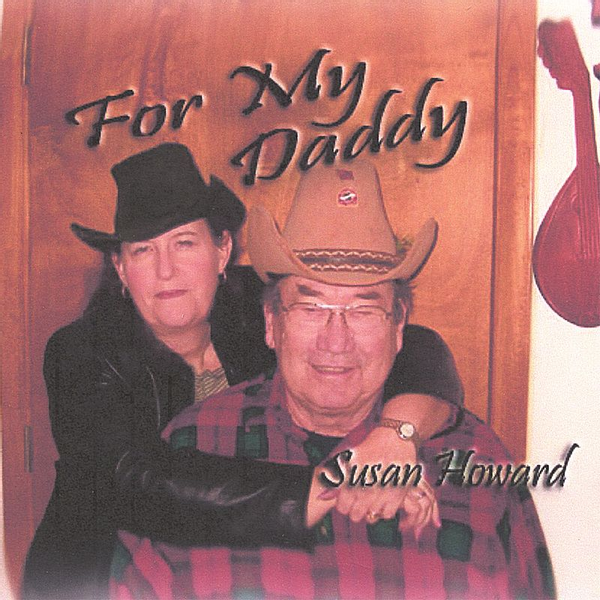 Susan Howard - For My Daddy