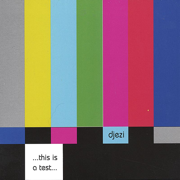 Djezi - This Is a Test