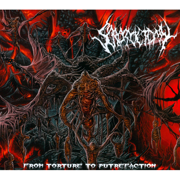 Scrotoctomy - From Torture To Putrefaction