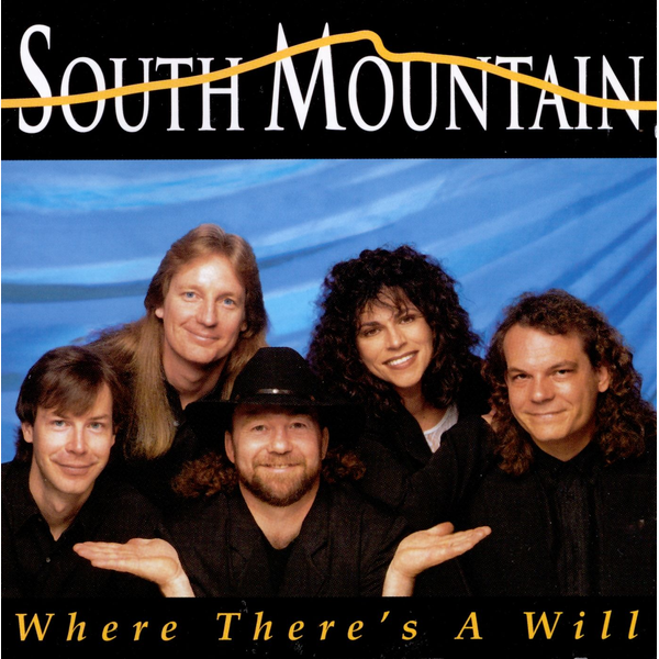 South Mountain Where There's a Will