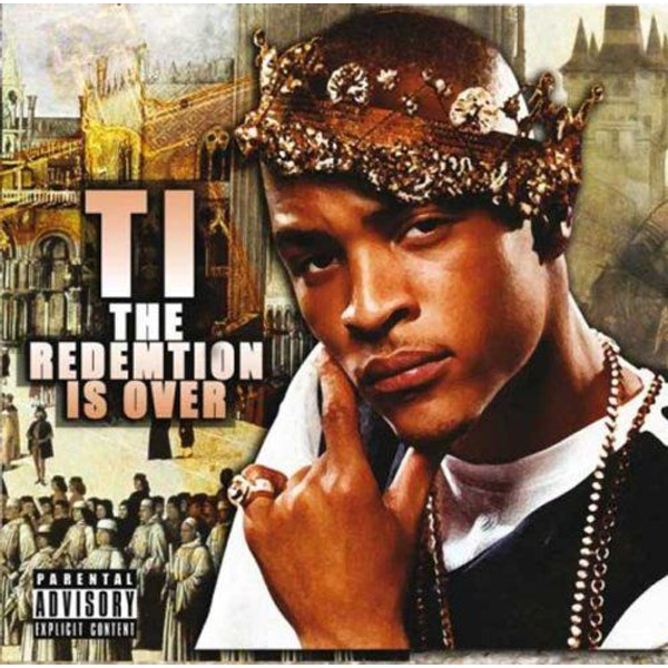 T.I. - Redemption Is Over