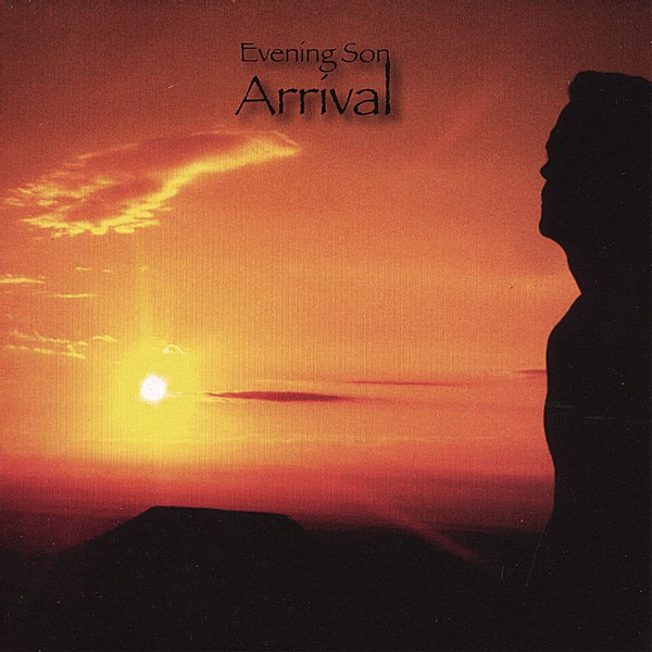 Evening Son - Arrival