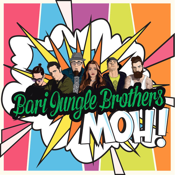 Bari Jungle Brothers - Moh!