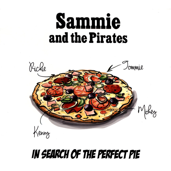 Sammie And The Pirates - In Search Of The Perfect Pie
