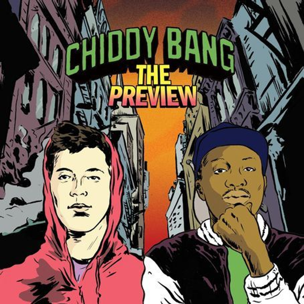 Chiddy Bang - Preview
