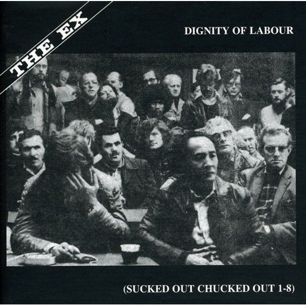 EX,THE - DIGNITY OF LABOUR