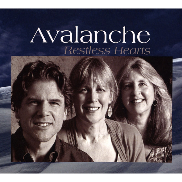 Avalanche - Restless Hearts