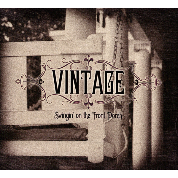 Vintage - Swingin' On the Front Porch