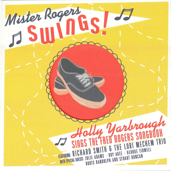 Holly Yarbrough - Mister Rogers Swings