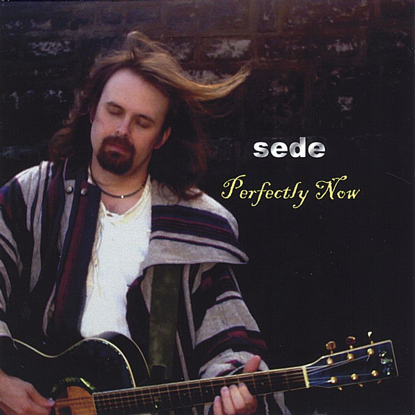Sede - Perfectly Now