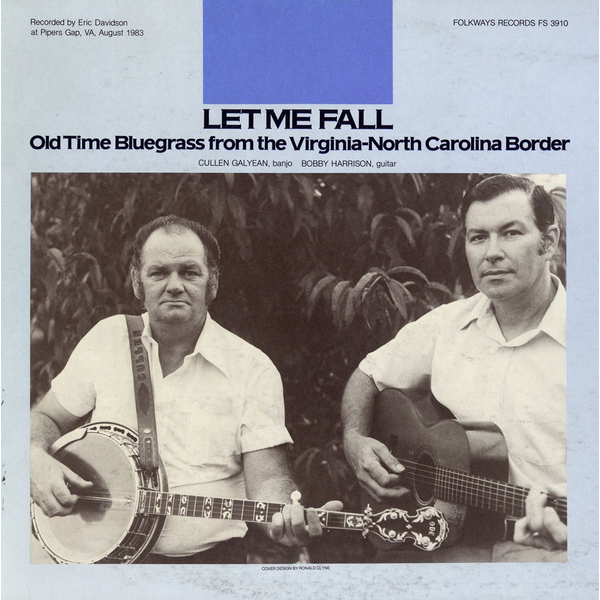 Cullen Galyean - Let Me Fall: Old Time Bluegrass